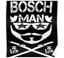 Bosch Man Club Poster