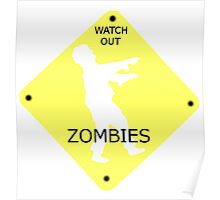 Watch out! Zombies Poster