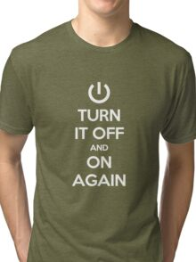 Keep Calm - Turn It Off and On Again Tri-blend T-Shirt