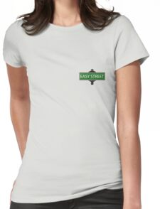 EASY STREET !!!!!!!!!! Womens Fitted T-Shirt