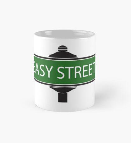 EASY STREET !!!!!!!!!! Mug