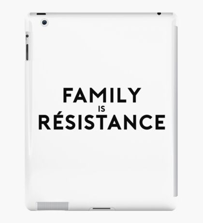 Family is Resistance iPad Case/Skin