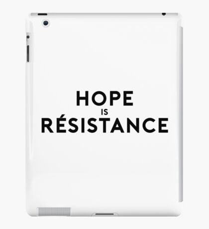 Hope is Resistance iPad Case/Skin