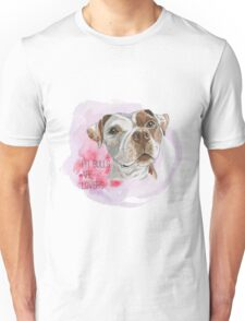 Pit Bulls Are Lovers Watercolor Painting Unisex T-Shirt