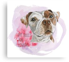 Pit Bulls Are Lovers Watercolor Painting Canvas Print
