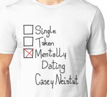 Mentally Dating Casey Neistat Unisex T-Shirt