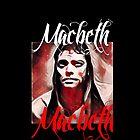 Macbeth  by Chronos82