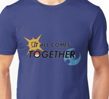 IT ALL COMES TOGETHER | Pokémon Sun and Moon Unisex T-Shirt
