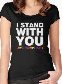 I Stand With You Love Trumps Hate Women's Fitted Scoop T-Shirt