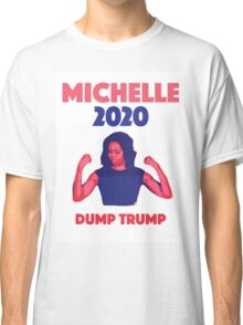 Michelle for President Classic T-Shirt