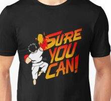 SURE YOU CAN! Unisex T-Shirt