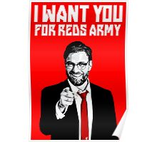 Jurgen klopp i want you for reds army ynwa Poster