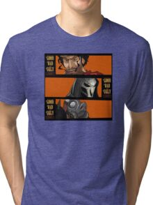 The Good, The Bad, and the Ugly (Over Watch) Tri-blend T-Shirt