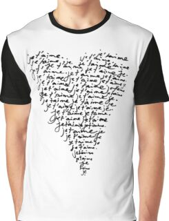 JE T'AIME - I LOVE YOU Graphic T-Shirt