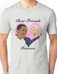 Joe and Barack Besties for Life Unisex T-Shirt