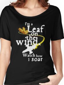 Leaf on the wind (white text) Women's Relaxed Fit T-Shirt