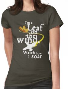 Leaf on the wind (white text) Womens Fitted T-Shirt
