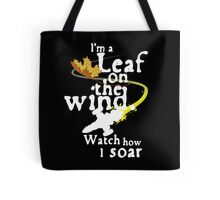 Leaf on the wind (white text) Tote Bag