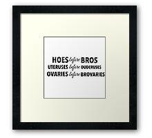 Leslie Knope 'Bros Before Hoes'  Framed Print