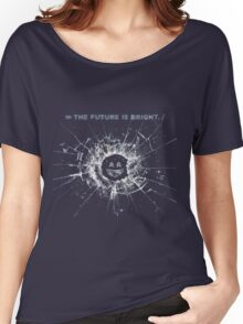 Black Mirror The Future is bright Women's Relaxed Fit T-Shirt