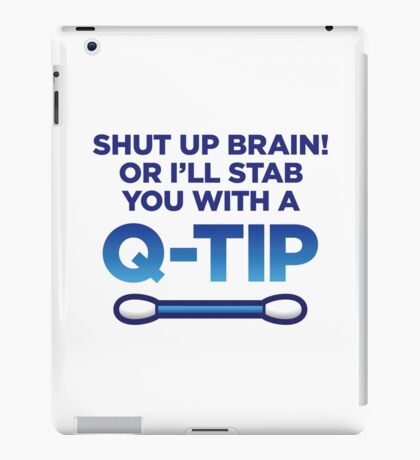 I will stab you with a Q-tip! iPad Case/Skin