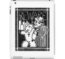 Beware of Capitalists in Sheep's Clothing iPad Case/Skin