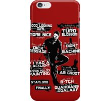 Peter Quill Quotes iPhone Case/Skin