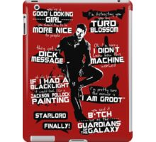 Peter Quill Quotes iPad Case/Skin