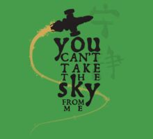 You can't take the sky from me.  One Piece - Short Sleeve