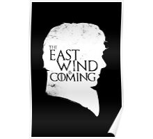 The East Wind Is Coming (White) Poster