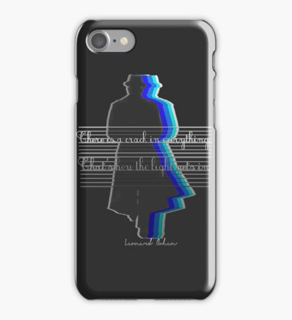 There is a crack in everything.That's how the light gets in iPhone Case/Skin