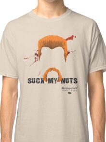 abraham suck my nuts Classic T-Shirt
