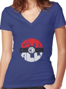 Gotta catch 'em all! Women's Fitted V-Neck T-Shirt