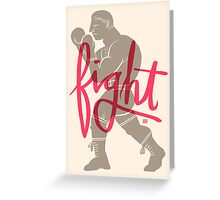 FIGHT! Greeting Card