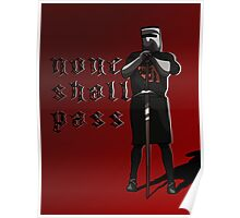 None Shall Pass Poster
