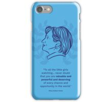 Hillary Clinton Inspiring Quote iPhone Case/Skin