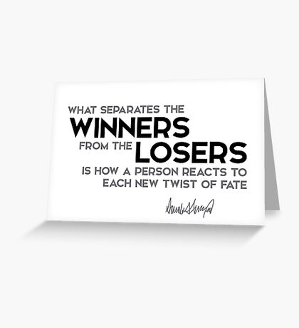 winners, losers - donald trump Greeting Card