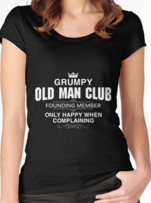 Grumpy old man club founding member only happy when complaining Women's Fitted Scoop T-Shirt