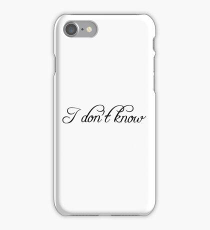i don't know schwarz iPhone Case/Skin