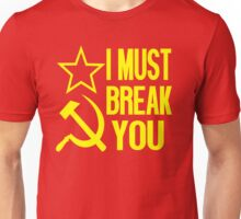 Rocky Quote - I Must Break You Unisex T-Shirt