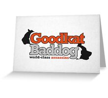 Goodkat & Baddog (Lucky Number Slevin) Greeting Card