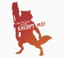 Rocket Raccoon - Ain't No Thing Like Me, Except Me! Kids Clothes