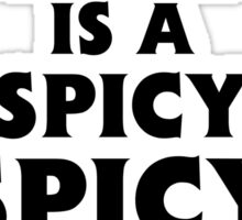 Ketchup is a spicy spicy food Sticker