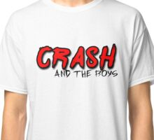 Crash and the boys Classic T-Shirt