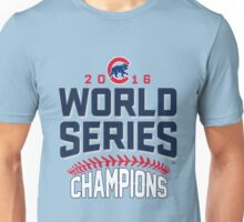 Chicago Cubs Champion World Series 2016 Unisex T-Shirt
