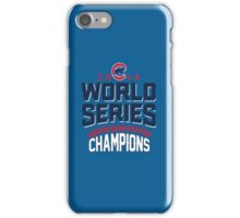 Chicago Cubs Champion World Series 2016 iPhone Case/Skin