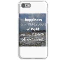 What happiness is iPhone Case/Skin