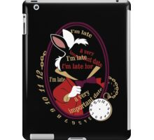 I'm late iPad Case/Skin