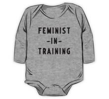 Feminist in training One Piece - Long Sleeve