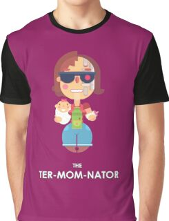 TER-MOM-NATED! Graphic T-Shirt